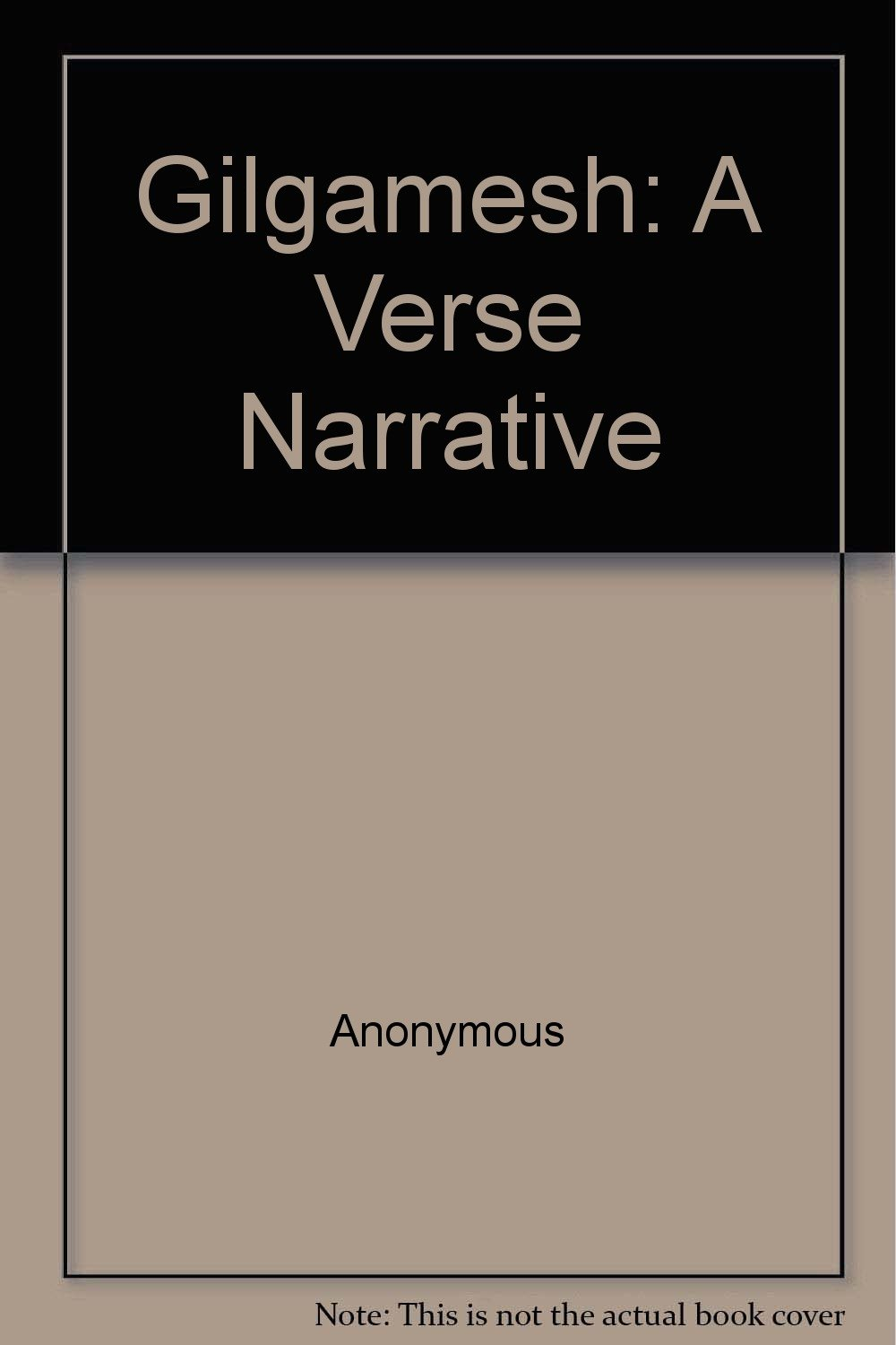 Buy Gilgamesh: A Verse Narrative Book Online at Low Prices in India |  Gilgamesh: A Verse Narrative Reviews & Ratings - Amazon.in