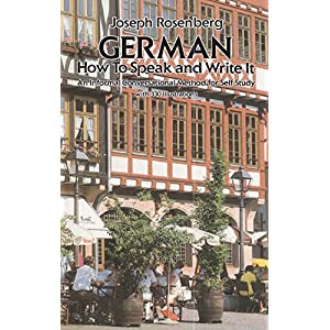 German: How to Speak and Write It (Dover Language Guides German)