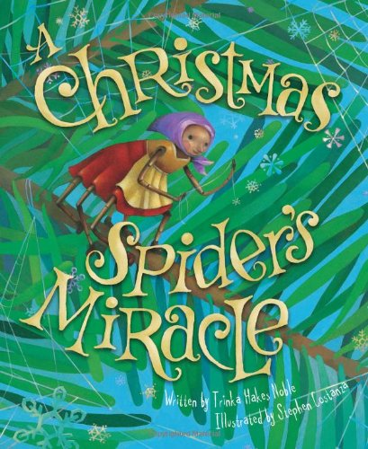 Childs Fifth Christmas Ornament - A Christmas Spider's Miracle