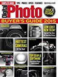 Digital Photo Magazine November 2014; Buyer's Guide 2015 - Take the Guesswork Out of Buying Cameras and Accessories