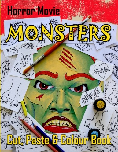 Horror Movie Monsters Cut, Paste and Colour Book