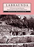 Labraunda : A Guide to the Karian Sanctuary of Zeus Labraundos, Pontus Hellstrom, 975807170X
