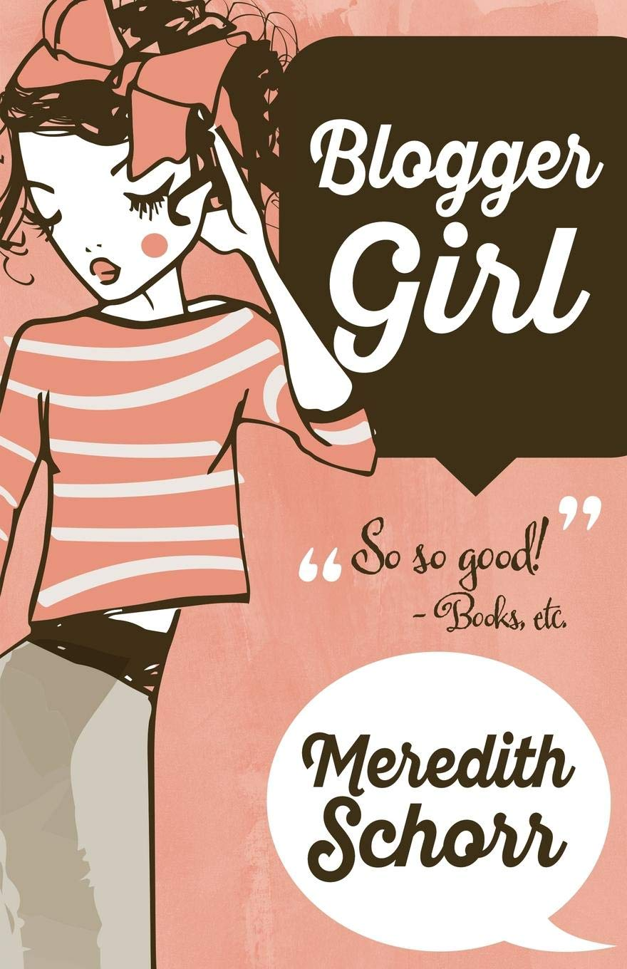 Download Blogger Girl (The Blogger Girl Series) (Volume 1) pdf