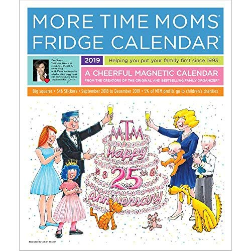 2019 Fridge 2019 Magnetic Wall Calendar, Family Organizer by More Time Moms Publ