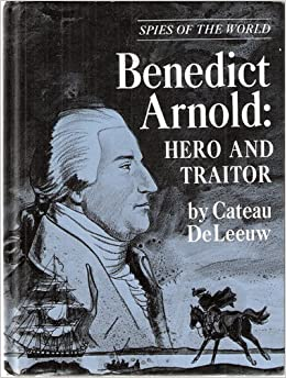 was benedict arnold a traitor When the revolutionary war broke out, benedict arnold became one of america's first military heroes but within a few short years, patriots were comparing him unfavorably to the man who betrayed .