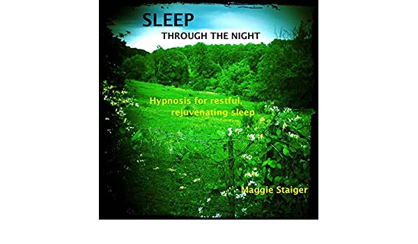 Amazon com: Sleep Through the Night: Hypnosis for Restful