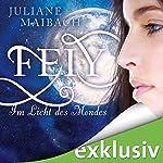 Feiy: Im Licht des Mondes (Dunkle Feen 1) | Juliane Maibach
