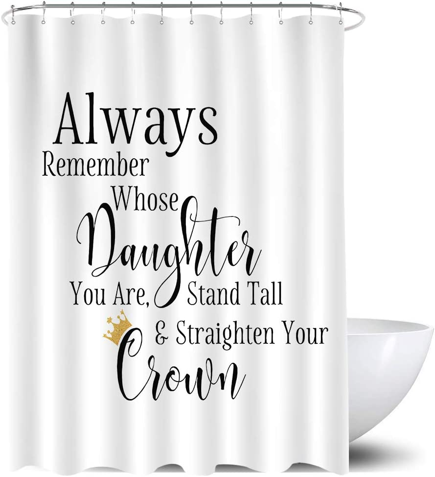 Amazon Com Homewelle Motivational Quote Shower Curtain Inspiration Girl Crown 60wx72l Inch Always Remember Whose Daughter You Are Black White Waterproof 12 Plastic Shower Hooks Polyester Fabric Bathroom Bathtub Kitchen Dining