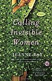 Calling Invisible Women: A Novel