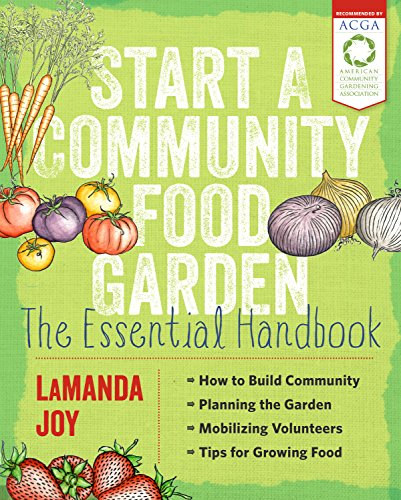 Start a Community Food Garden: The Essential Handbook by Timber Press (Image #3)