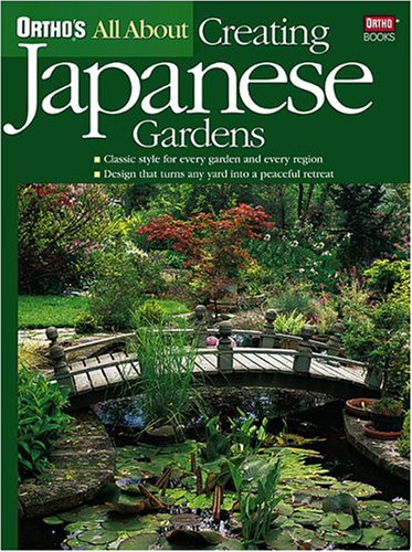 All About Creating Japanese Gardens (Orthou0027s All About Gardening): Ortho:  8601401203179: Amazon.com: Books Part 40