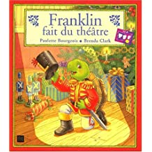 Franklin fait du theatre