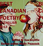 The Best Canadian Poetry 2013, , 1926639669