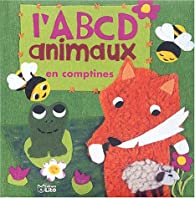 L'ABCD animaux en comptines par Laurent Avenel
