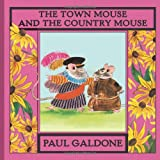 Town Mouse and the Country Mouse, Paul Galdone, 0547668546