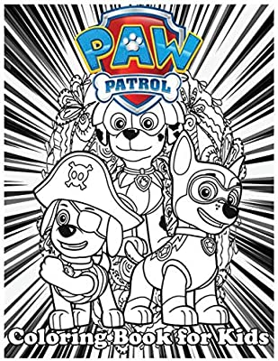 Coloring Book For Kids Paw Patrol And Amazing 120 Pages Coloring Book Large With Illustrations Great Coloring Book For Boys Girls Toddlers Preschoolers Kids Ages 3 6 6 8 8 12 By Book Amazing Fana Amazon Ae