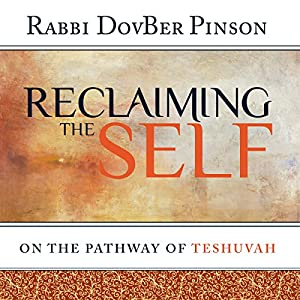 Reclaiming the Self: On the Pathway of Teshuvah Audiobook