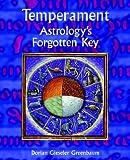 Temperament - Astrology's Forgotten Key, Gieseler Greenbaum Staff, 190240517X