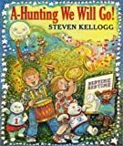 A-Hunting We Will Go!, Steven Kellogg, 0688149456