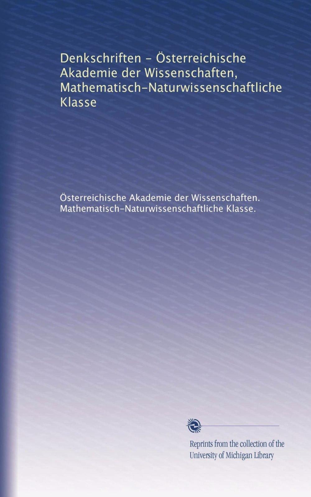 Denkschriften - Österreichische Akademie der Wissenschaften, Mathematisch-Naturwissenschaftliche Klasse (Volume 20) (German Edition) PDF