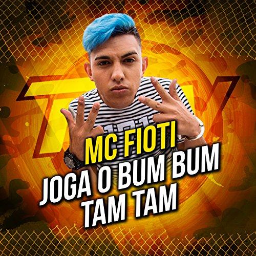 Joga o Bum Bum Tamtam - Single [Explicit]