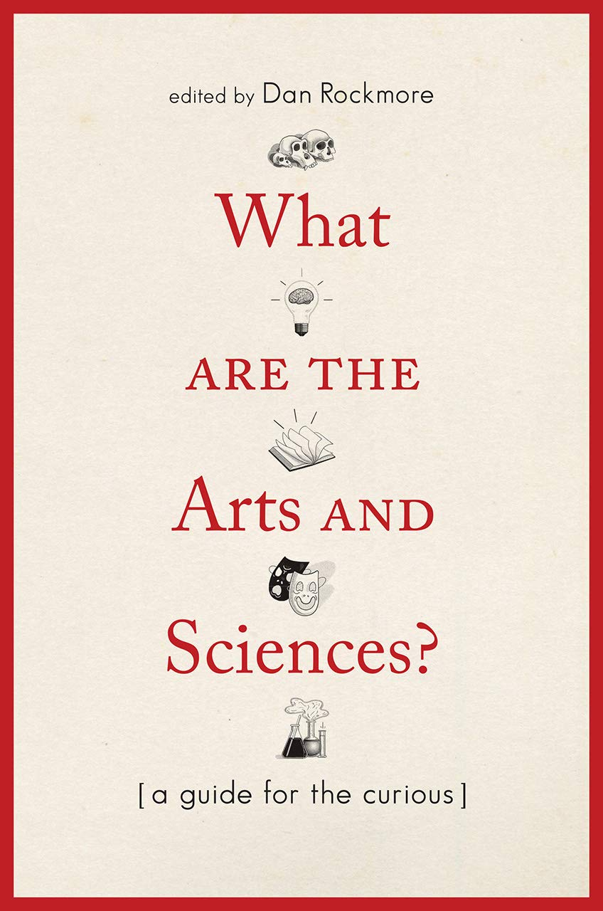 What Are The Arts And Sciences    A Guide For The Curious