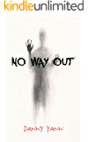NO WAY OUT: SURVIVAL HORROR