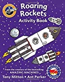 Amazing Machines Roaring Rockets Activity Book by Tony Mitton (2016-05-19)