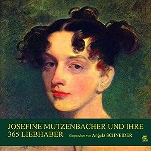 Josefine Mutzenbacher und ihre 365 Liebhaber Hörbuch