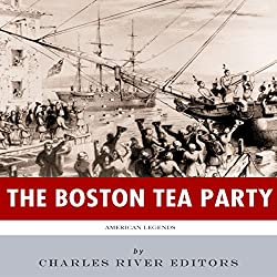 American Legends: The Boston Tea Party