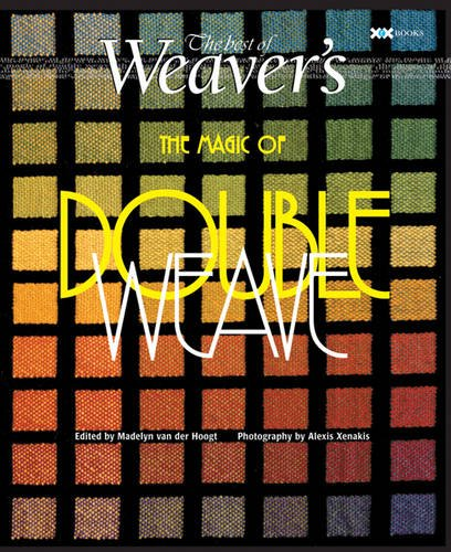 Magic of Doubleweave: The Best of Weaver's (Best of Weaver's series) by Xrx Books