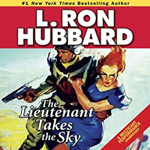 The Lieutenant Takes the Sky Audiobook