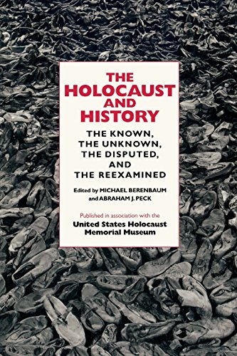 The Holocaust and History: The Known, the Unknown, the