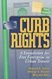 Curb Rights, Daniel B. Klein and Adrian Moore, 0815749406