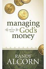 Managing God's Money: A Biblical Guide Mass Market Paperback
