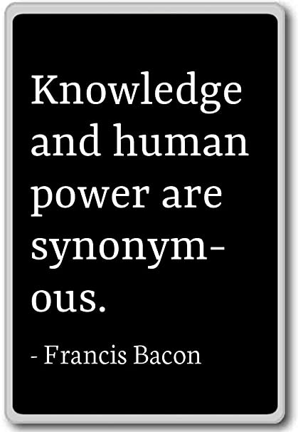 Amazoncom Knowledge And Human Power Are Synonymous