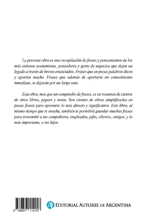 Frases Para Tu Bolsillo: Las Frases Mas Importantes de Las Personas Mas Influyentes de La Economia y Los Negocios.: Amazon.es: Fernando Alonso: Libros