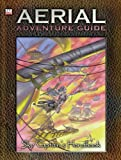 Aerial Adventure Guide, Michael Mearls, 0972873880
