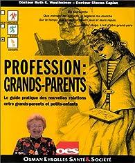 Profession : grands-parents par Ruth Karola Westheimer
