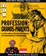 Profession : grands-parents par Westheimer