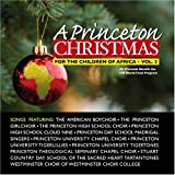 A Princeton Christmas: For The Children Of Africa