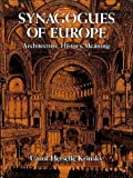 Synagogues of Europe: Architecture, History, Meaning (Dover Books on Architecture)