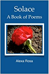 Solace: A Book of Poems Kindle Edition