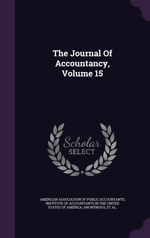 The Journal Of Accountancy, Volume 15 pdf