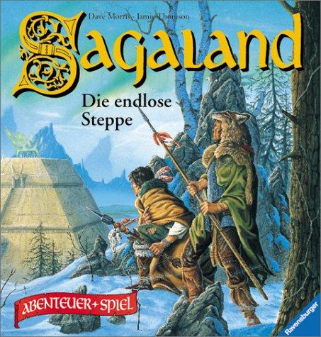 Sagaland, Bd.4, Die endlose Steppe