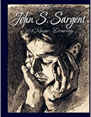 John S. Sargent: 194 Master Drawings