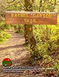 A Hikers Guide to the Rachel Carson Trail, Steve Mentzer, 1595710655