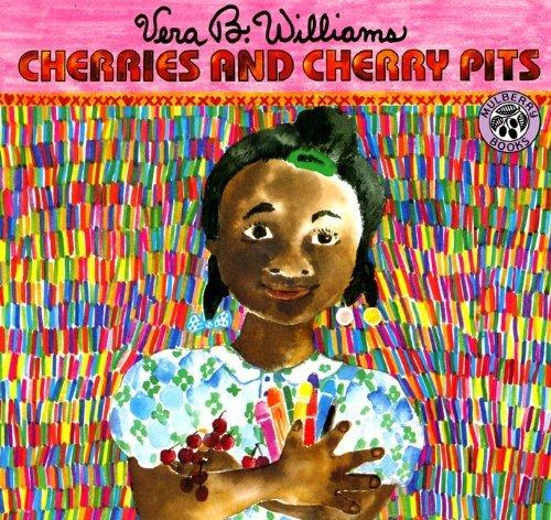 Cherries And Cherry Pits (Turtleback School & Library Binding Edition) by Vera B. Williams (1991-04-01)