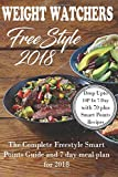 #6: Weight Watchers Freestyle 2018: The Complete Smart Points Guide and 7 Day Meal Plan For 2018