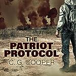 The Patriot Protocol | C. G. Cooper